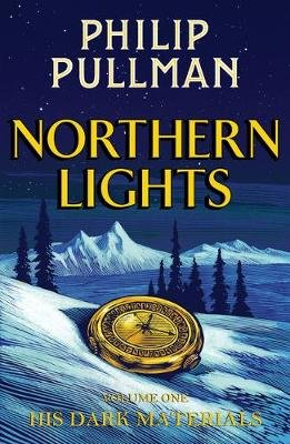 His Dark Materials: Northern Lights (Hardcover): Philip Pullman