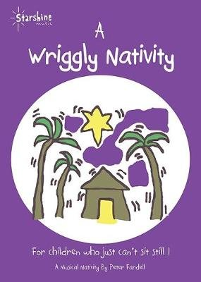 A Wriggly Nativity (Spiral bound): Peter Fardell