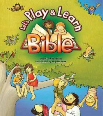 Let's Play & Learn Bible (Hardcover): Ewald Van Rensburg