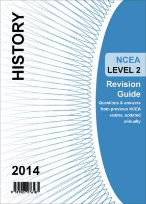 Ncea Level 2 History Revision Guide 2014 (Paperback):