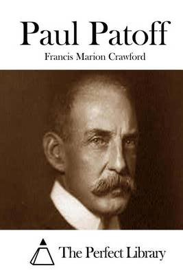 Paul Patoff (Paperback): Francis Marion Crawford