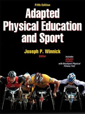 Adapted Physical Education and Sport (Hardcover, 5th Revised edition): Joseph P. Winnick