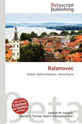Balanovac (German, Paperback): Lambert M. Surhone, Mariam T. Tennoe, Susan F. Henssonow
