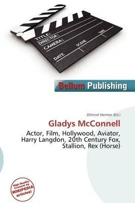 Gladys McConnell (Paperback): Othniel Hermes