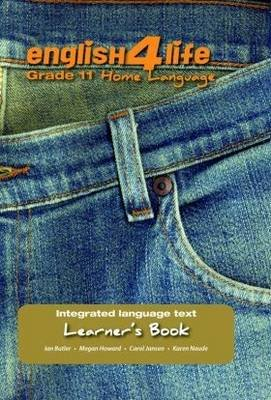 English for Life: Gr 11: Learner's Book (Paperback): Ian Butler, Lynne Southey, Sonica Bruwer, Megan Southey