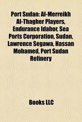 Port Sudan - Al-Merreikh Al-Thagher Players, Endurance Idahor, Sea Ports Corporation, Sudan, Lawrence Segawa, Hassan Mohamed,...