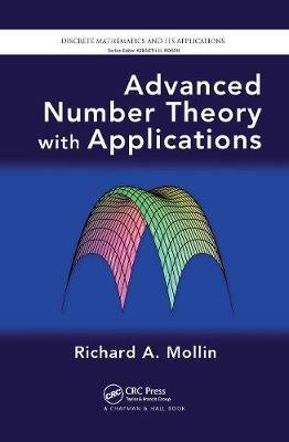 Advanced Number Theory with Applications (Hardcover): Richard A. Mollin