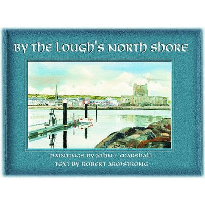 By the Lough's North Shore (Hardcover): Robert Armstrong