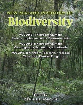 New Zealand Inventory of Biodiverisity, Volumes 1-3 (Hardcover): Dennis P. Gordon