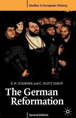 German Reformation (Paperback, 2nd ed. 2003): R.W. Scribner