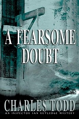 A Fearsome Doubt (Electronic book text): Charles Todd