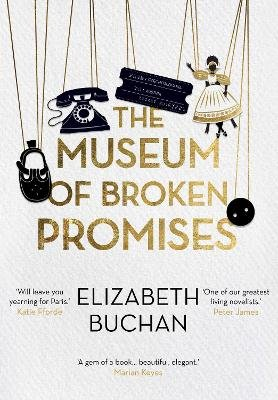 The Museum of Broken Promises (Hardcover, Main): Elizabeth Buchan
