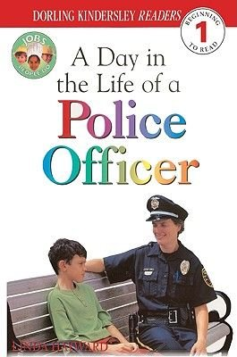 Day in the Life of a Police Officer (Hardcover, Bound for Schools & Libraries ed.): Linda Hayward