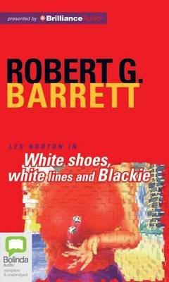 White Shoes, White Lines and Blackie (MP3 format, CD, Library): Robert Barrett
