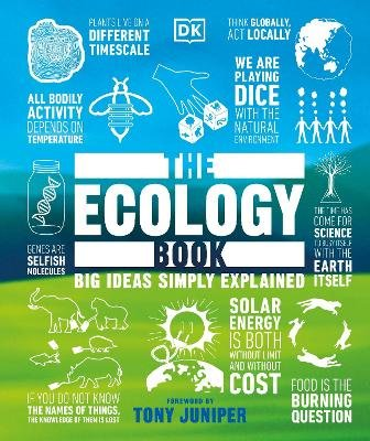 The Ecology Book - Big Ideas Simply Explained (Hardcover): Dk
