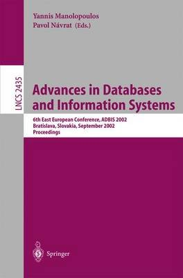 Advances in Databases and Information Systems - 6th East European Conference, ADBIS 2002, Bratislava, Slovakia, September 8-11,...
