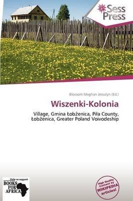 Wiszenki-Kolonia (Paperback): Blossom Meghan Jessalyn