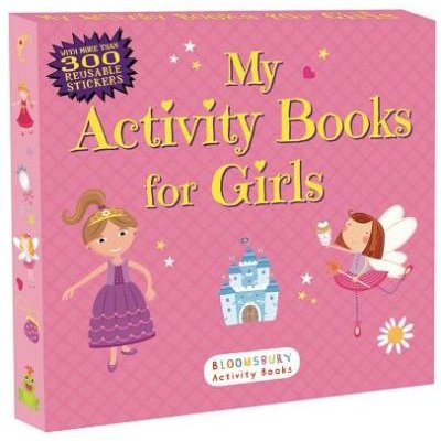 My Activity Books for Girls (Paperback): Anonymous, Bloomsbury