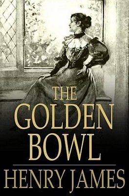 The Golden Bowl (Electronic book text): Henry James