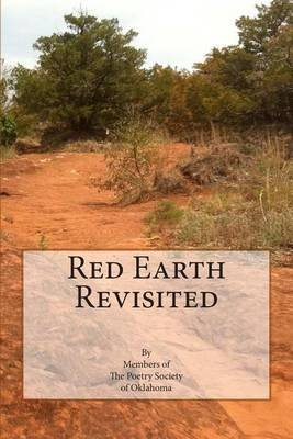 Red Earth Revisited (Paperback): Poetry Society of Oklahoma