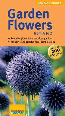 Garden Flowers from A to Z (Paperback): Ester Herr, Marion Nickis