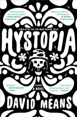 Hystopia (Paperback): David Means