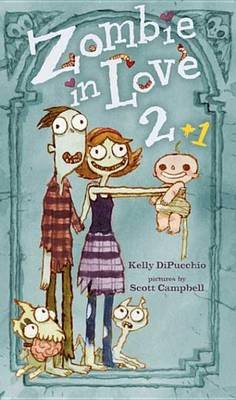 Zombie in Love 2 + 1 (Electronic book text): Kelly DiPucchio