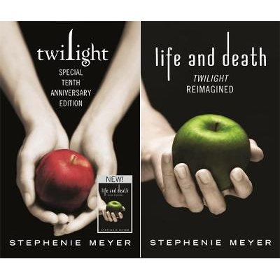 Twilight / Life And Death - Tenth Anniversary Dual Edition (Hardcover, Tenth Anniversary Ed): Stephenie Meyer