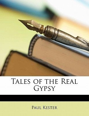 Tales of the Real Gypsy (Large print, Paperback, large type edition): Paul Kester