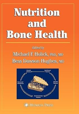 Nutrition and Bone Health (Hardcover, annotated edition): Michael Horlick