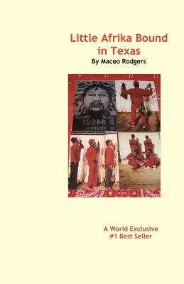 Little Afrika Bound in Texas (Paperback): Maceo Rodgers