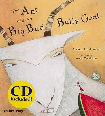 The Ant and the Big Bad Bully Goat (CD): Andrew Fusek Peters
