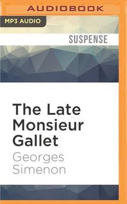 The Late Monsieur Gallet (MP3 format, CD): Georges Simenon