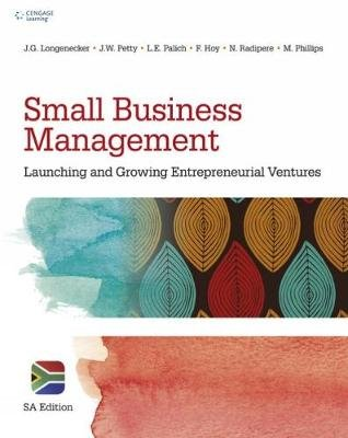 Small Business Management - Launching and Growing Entrepreneurial Values (Paperback, S.A. Edition): Justin Longenecker, Nkoana...