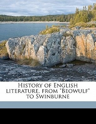 History of English Literature, from Beowulf to Swinburne (Paperback): Andrew Lang