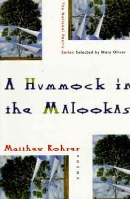 Hummock in the Malookas - Poems (Paperback): Matthew Rohrer