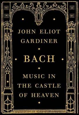 Bach (Electronic book text): John Eliot Gardiner