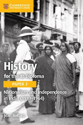 Nationalism and Independence in India (1919-1964) (Paperback, 2nd Revised edition): Jean Bottaro