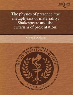 The Physics of Presence (Paperback): Celeste Dinucci