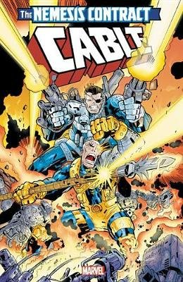 Cable: The Nemesis Contract (Paperback): Joe Casey