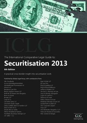 The International Comparative Legal Guide to: Securitisation (Paperback, 6): Mark Nicolaides