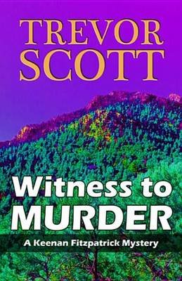 Witness to Murder (Electronic book text): Trevor Scott