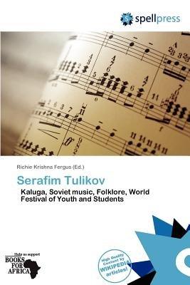 Serafim Tulikov (Paperback): Richie Krishna Fergus