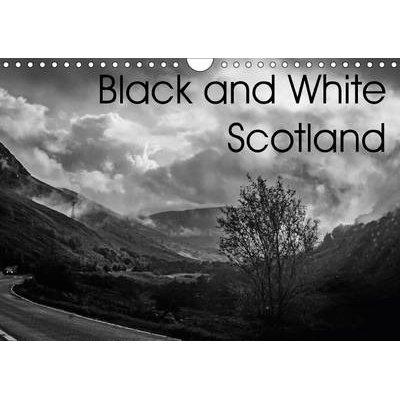 Black and White Scotland - Scotland in Monochrome (Calendar): Alexander Crowe