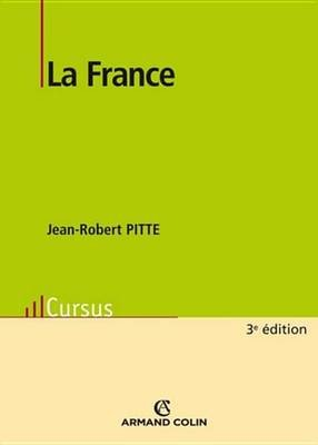 La France (French, Electronic book text): Jean-Robert Pitte