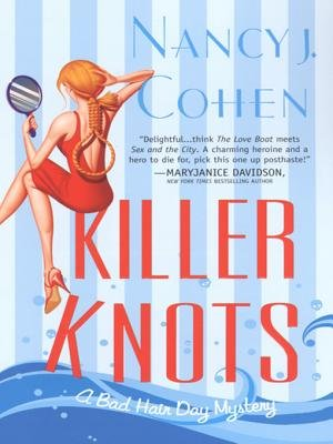 Killer Knots (Bad Hair Day Mysteries) (Electronic book text): Nancy J. Cohen