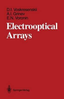 Electrooptical Arrays / Tr. by Peter F.H. Priest. (Hardcover, 1989 ed.): Dmitrii Ivanovich. Voskresenskii