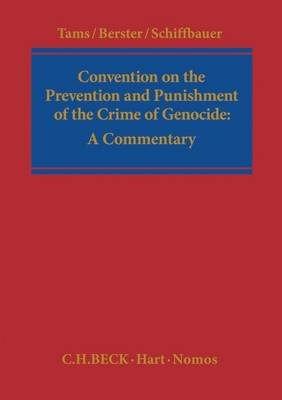 Convention on the Prevention and Punishment of the Crime of Genocide - A Commentary (Electronic book text, epub): Christian J....