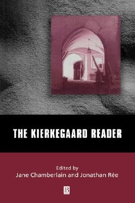 The Kierkegaard Reader (Paperback): Jane Chamberlain, Jonathan Ree