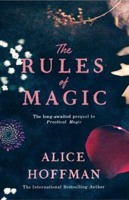The Rules Of Magic (Paperback): Alice Hoffman